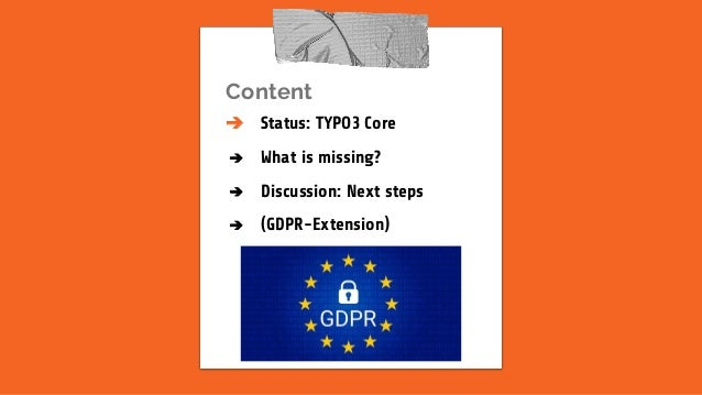 TYPO3 & GDPR, presented on the T3DD18 Slide 2
