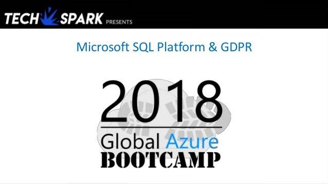 Microsoft SQL Platform & GDPR