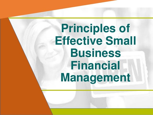 Principles of Effective Small Business Financial Management