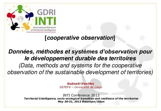 [cooperative observation]Données, méthodes et systèmes d'observation pourle développement durable des territoires(Data, me...