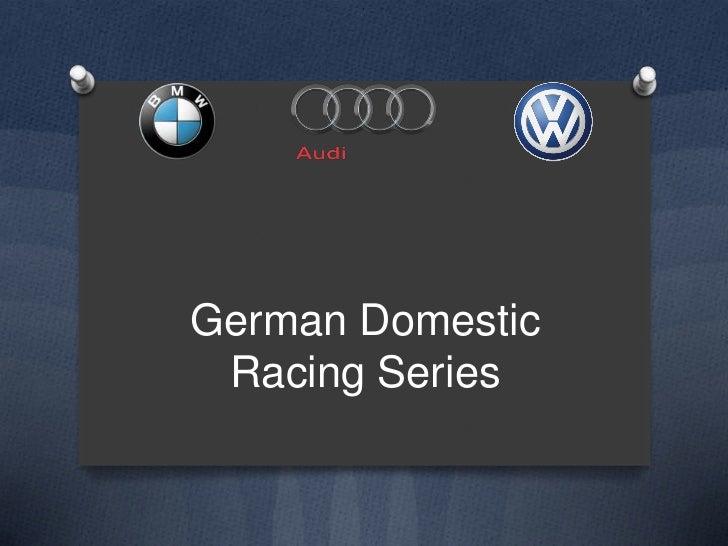 German Domestic Racing Series