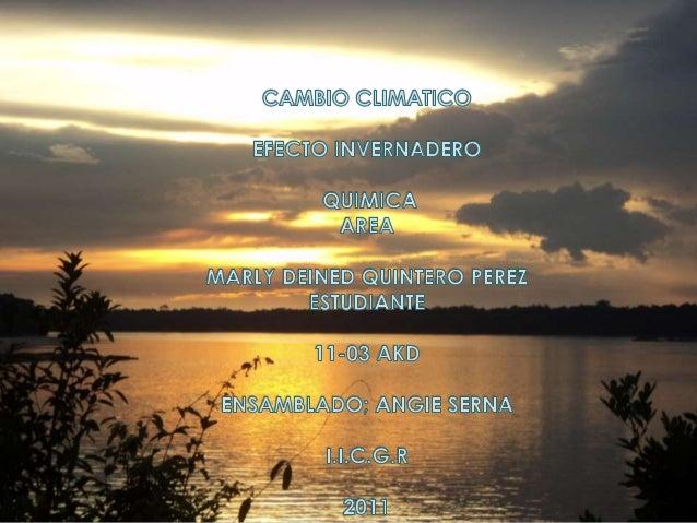 CAMBIO CLIMATICO  CALENTAMIENTO GLOBAL  EFECTO INVERNADERO  VIDEO  CUÑA RADIAL  FIN