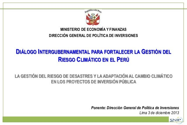 MINISTERIO DE ECONOMÍA Y FINANZAS DIRECCIÓN GENERAL DE POLÍTICA DE INVERSIONES  DIÁLOGO INTERGUBERNAMENTAL PARA FORTALECER...