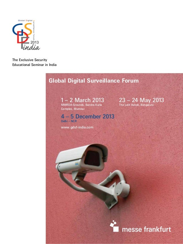 The Exclusive Security Educational Seminar in India 23 – 24 May 2013 The Lalit Ashok, Bengaluru 1 – 2 March 2013 MMRDA Gro...