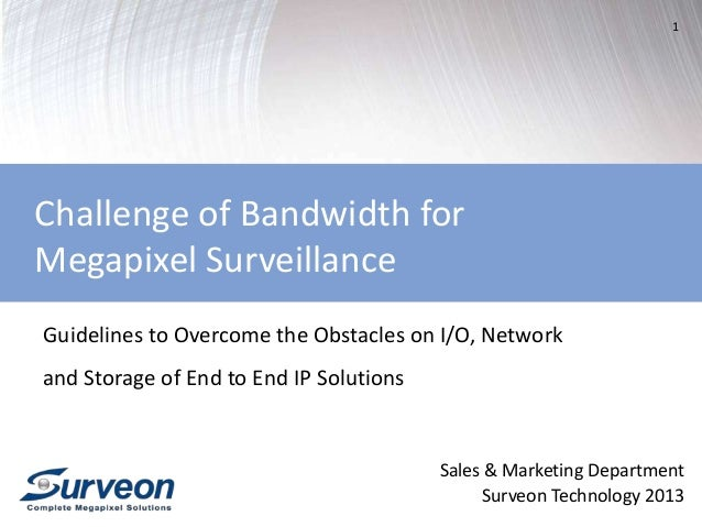 1 Sales & Marketing Department Surveon Technology 2013 Guidelines to Overcome the Obstacles on I/O, Network and Storage of...