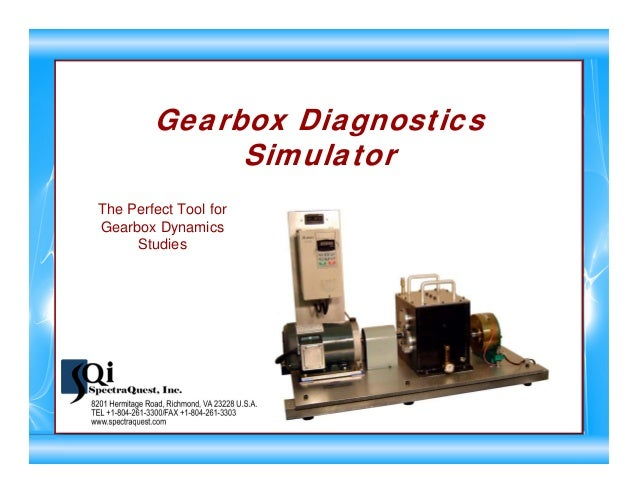 Gearbox Diagnostics Simulator The Perfect Tool for Gearbox Dynamics Studies