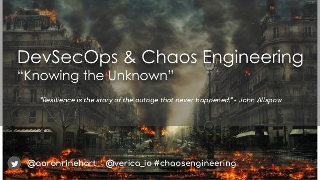 "@aaronrinehart ""Resilience is the story of the outage that never happened."" - John Allspaw @verica_io #chaosengineering"