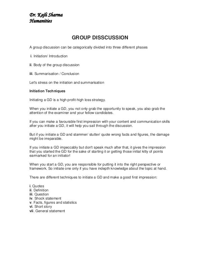 Dr. Kajli SharmaHumanities                              GROUP DISSCUSSIONA group discussion can be categorically divided i...