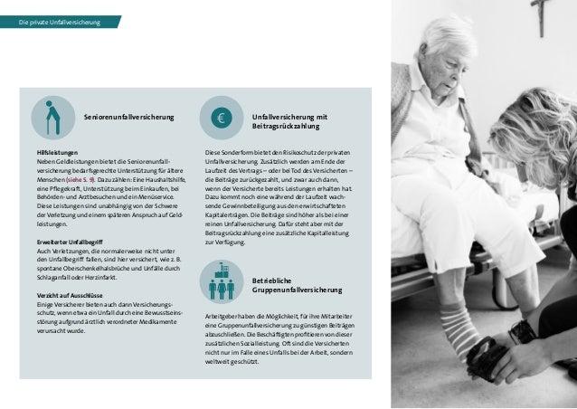 7 Seniorenunfallversicherung Hilfsleistungen Neben Geldleistungen bietet die Seniorenunfall versicherung bedarfsgerechte...