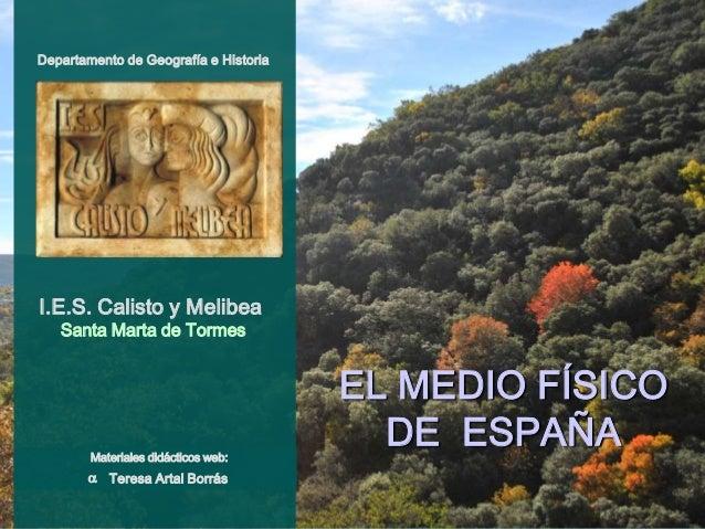 Departamento de Geografía e Historia  I.E.S. Calisto y Melibea Santa Marta de Tormes  Materiales didácticos web:  a Teresa...