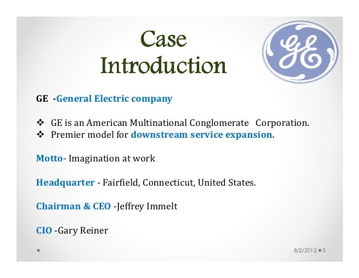 ge energy and ge healthcare using information technology to create strategic customer relationships To get more information on general electric's capital, power & water, energy infrastructure, healthcare, corporate items eliminations, appliances & lighting, transportation, aviation, energy, oil & gas, total segment.