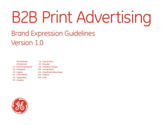 B2B Print AdvertisingBrand Expression GuidelinesVersion 1.0      The GE Brand          7.0   Tone of Voice      Introducti...