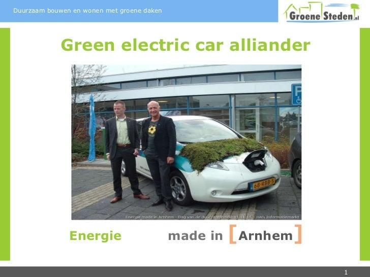 Green electric car alliander Energie   made in   [ Arnhem ]