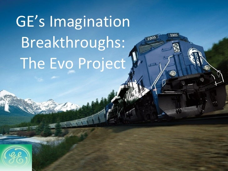 GE's Imagination Breakthroughs: The Evo Project