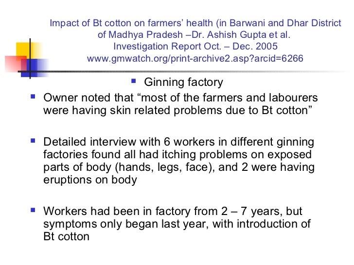 Impact of Bt cotton on farmers' health (in Barwani and Dhar District of Madhya Pradesh –Dr. Ashish Gupta et al.  Investiga...