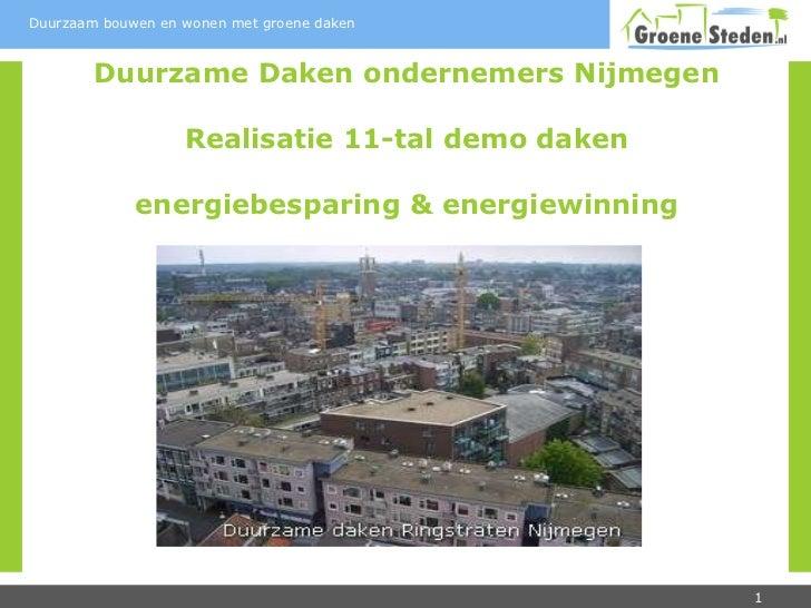 Duurzame Daken ondernemers Nijmegen Realisatie 11-tal demo daken energiebesparing & energiewinning