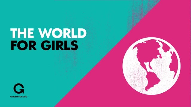 THE WORLDFOR GIRLS