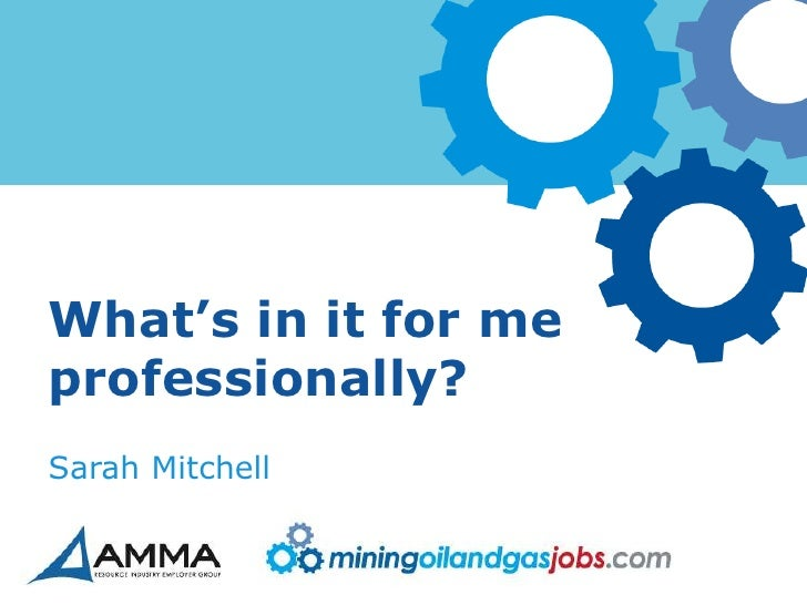 What's in it for meprofessionally?Sarah Mitchell