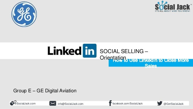 How to Use LinkedIn for New Business Development Social Selling Course Orientation SocialJack.com facebook.com/SocialJacki...
