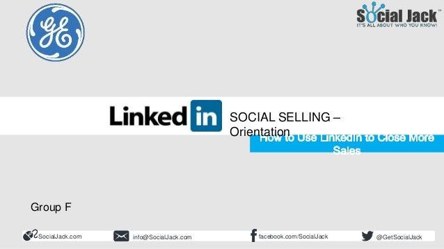How to Use LinkedIn for New Business Development Social Selling Course Orientation SocialJack.com facebook.com/SocialJacki...