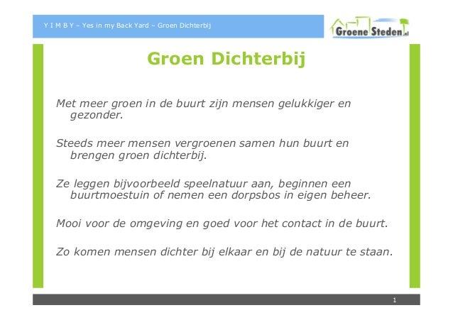 Y I M B Y – Yes in my Back Yard – Groen Dichterbij                              Groen Dichterbij   Met meer groen in de bu...