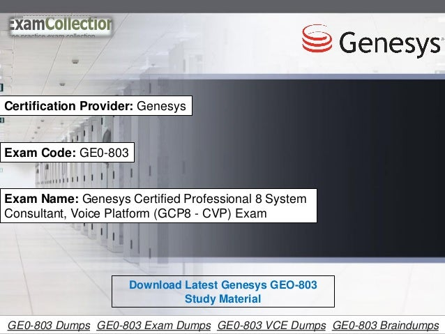Examcollection GE0-803 VCE Dumps