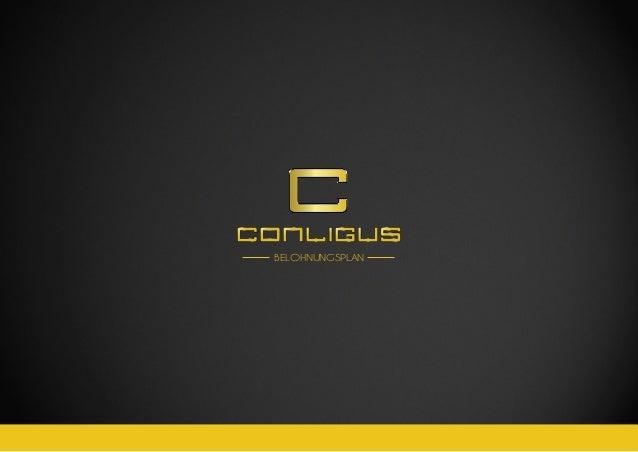 CONLIGUS COMPENSATION PLAN 2.0  BELOHNUNGSPLAN