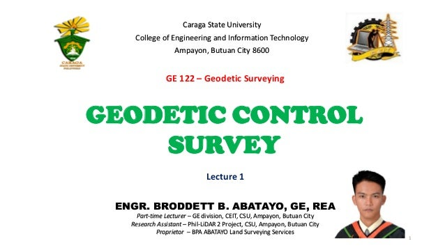 ENGR. BRODDETT B. ABATAYO, GE, REA Part-time Lecturer – GE division, CEIT, CSU, Ampayon, Butuan City Research Assistant – ...
