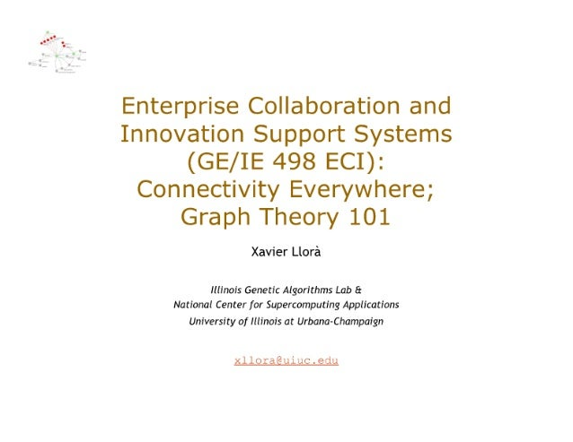 GE498-ECI, Lecture 8: Connectivity Everywhere; Graph Theory 101