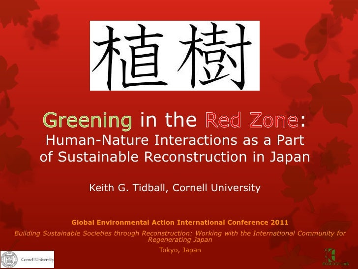 Greening in the Red Zone:Human-Nature Interactions as a Part of Sustainable Reconstruction in JapanKeith G. Tidball, Corne...