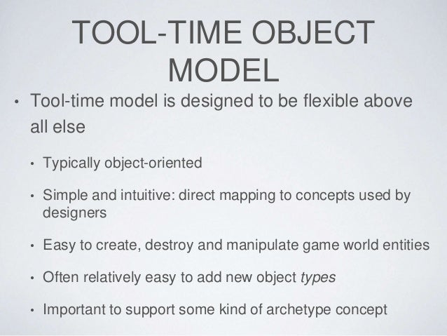 Game object models - Game Engine Architecture