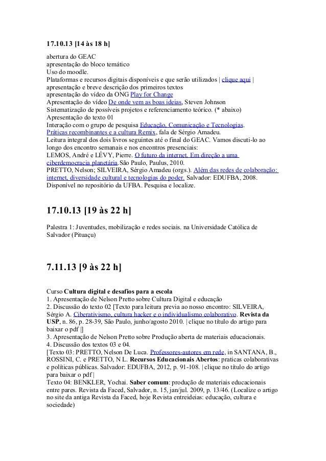 17.10.13 [14 às 18 h] abertura do GEAC apresentação do bloco temático Uso do moodle. Plataformas e recursos digitais dispo...