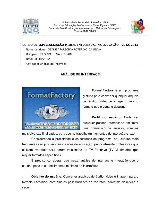 Universidade Federal do Paraná - UFPR Setor de Educação Profissional e Tecnológica – SEPT Curso de Pós-Graduação lato sens...