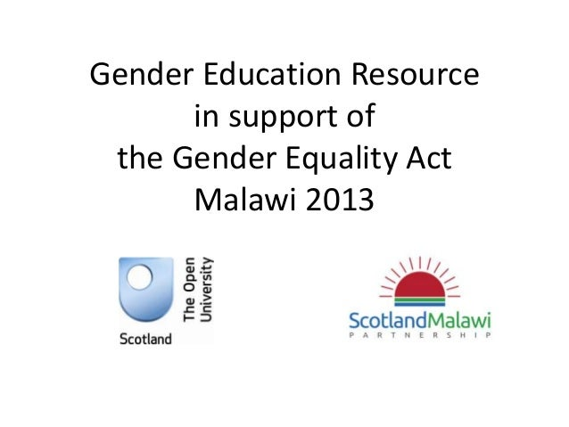 Gender Education Resource in support of the Gender Equality Act Malawi 2013