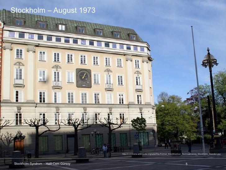 Stockholm – August 1973                                        http://commons.wikimedia.org/wiki/File:Former_Kreditbanken_...