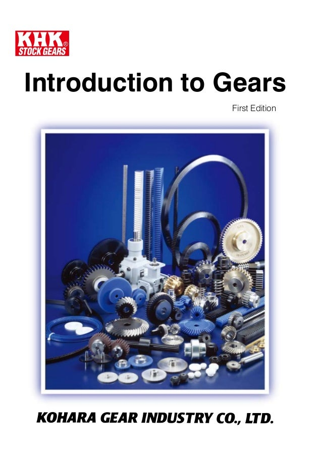 Introduction to Gears First Edition