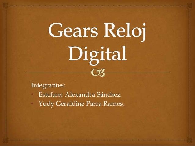 Integrantes: • Estefany Alexandra Sánchez. • Yudy Geraldine Parra Ramos.