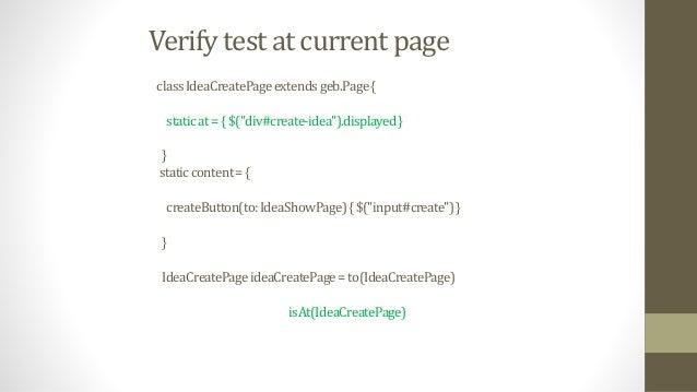 "Already opened windows withWindow({title==""Geb-VeryGroovyBrowserAutomation""}){ assert$(""#slogan"").text().startsWith(""veryg..."