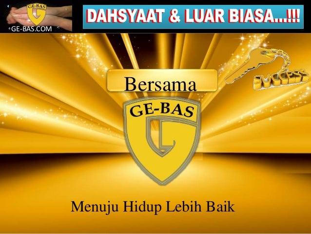GE-BAS.COM Menuju Hidup Lebih Baik Bersama
