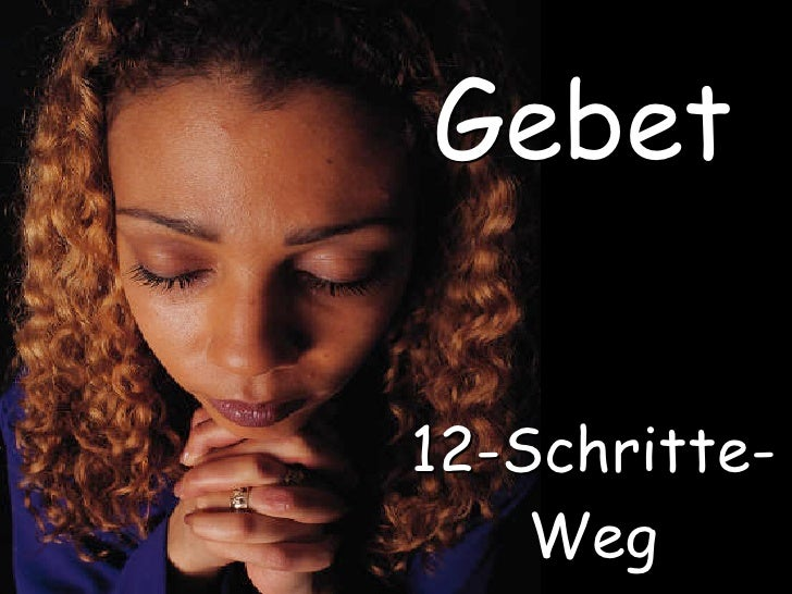 Gebet  12-Schritte-     Weg