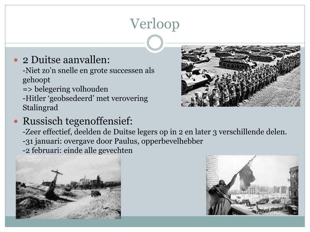 Verloop   2 Duitse aanvallen:  -Niet zo'n snelle en grote successen als  gehoopt  => belegering volhouden  -Hitler 'geobs...