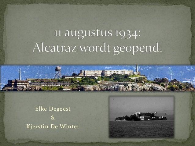Elke Degeest         &Kjerstin De Winter