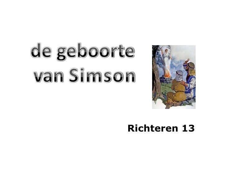 de geboorte van Simson<br />Richteren 13<br />