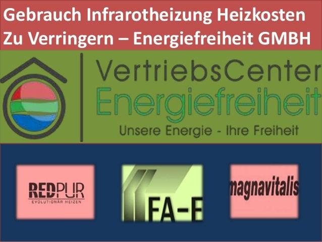 Gebrauch Infrarotheizung Heizkosten Zu Verringern – Energiefreiheit GMBH