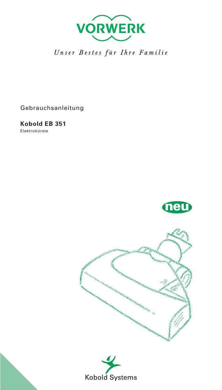 Gebrauchsanleitung  Kobold EB 351 Elektrobürste                          neu