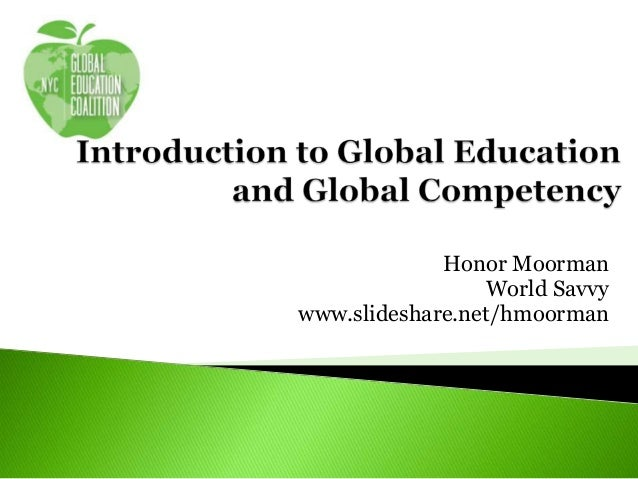 Honor Moorman World Savvy www.slideshare.net/hmoorman