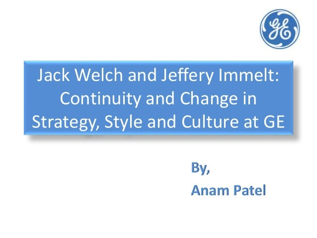 ge case analysis welch vs immelt Characteristics and case jack welch rose through the ranks of general electric to thompson, phillip m the stunted vocation: an analysis of jack welch's.
