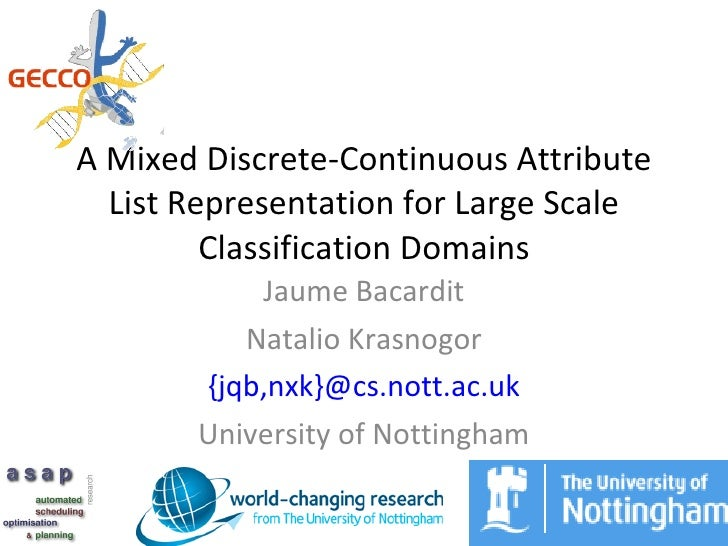 A Mixed Discrete-Continuous Attribute   List Representation for Large Scale          Classification Domains            Jau...