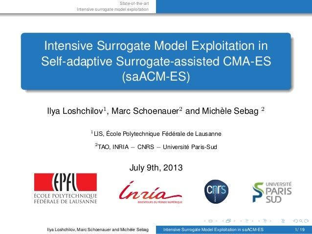 State-of-the-art Intensive surrogate model exploitation Intensive Surrogate Model Exploitation in Self-adaptive Surrogate-...