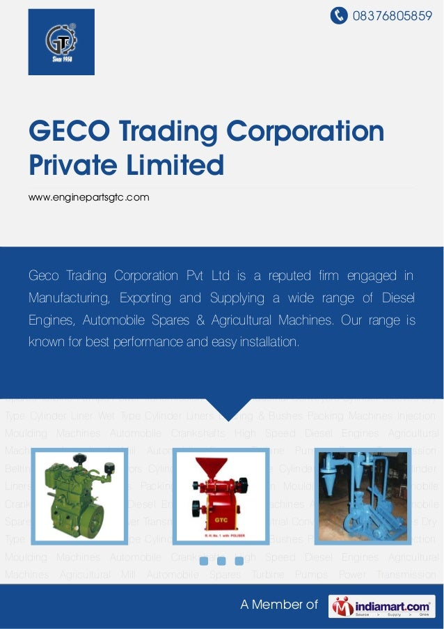 08376805859A Member ofGECO Trading CorporationPrivate Limitedwww.enginepartsgtc.comHigh Speed Diesel Engines Agricultural ...